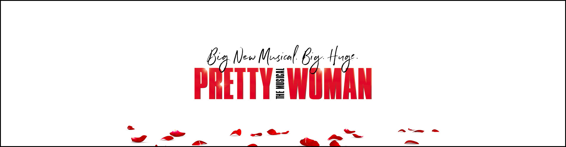 Pretty Woman: The Musical - Postponed: Date TBD